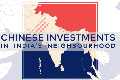 Chinese Investments in India's Neighbourhood