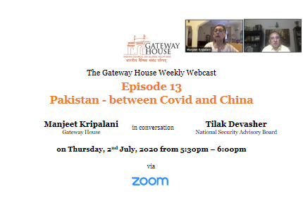 Gateway House Webcast: Pakistan - between COVID and China